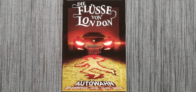 Die Flüsse von London 1: Autowahn +Rezension+