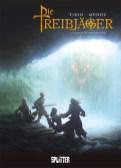 Die Treibjäger 1, Splitter Verlag