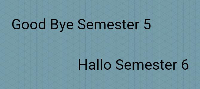 Semester 5 zu Semester 6