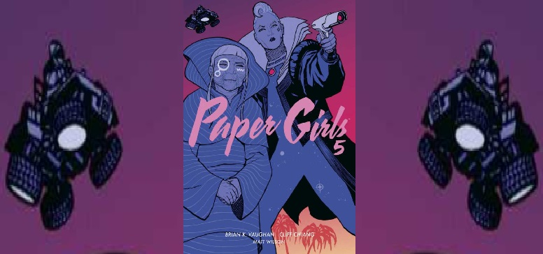 Paper Girls 5 +Rezension+