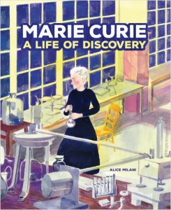Marie Curie - A Life of Discovery, Lerner