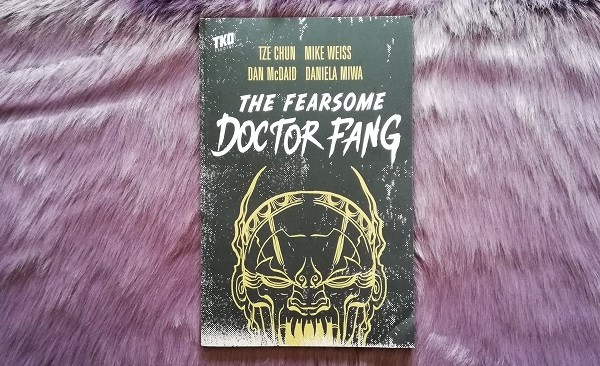 The Fearsome Doctor Fang +Rezension+
