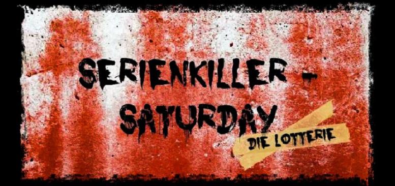 Serienkiller-Saturday