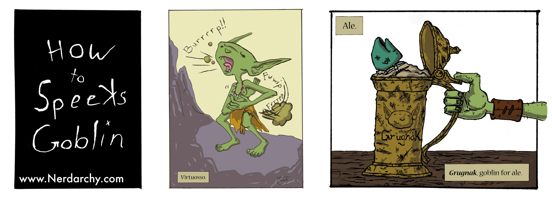 How To Speeks Goblin| Virtuosso
