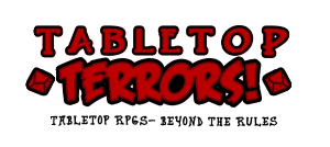 Tabletop Terrors