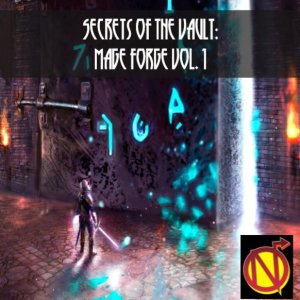 Secrets of the Vault: Mage Forge Vol.1