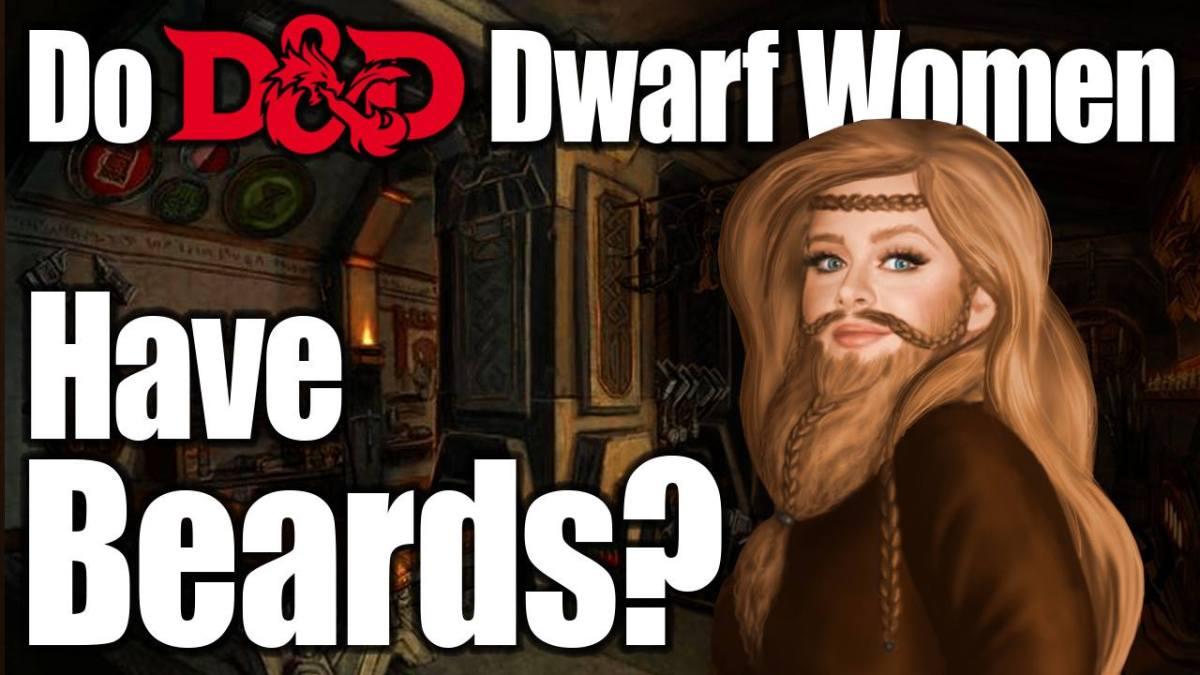D&D Dwarf Lore – Do Dwarven Women Have Beards – Nerdarchy