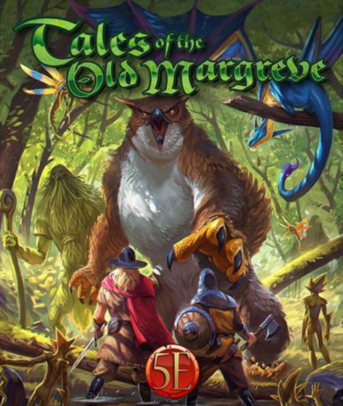 Kobold Press Tales of the Old Margreve D&D forest campaign