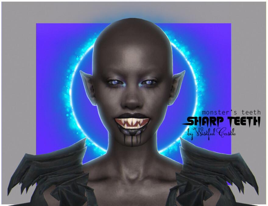 Monster's Teeth Sharp Teeth
