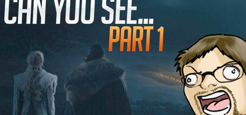 Podcast of Thrones: Can you actually see?
