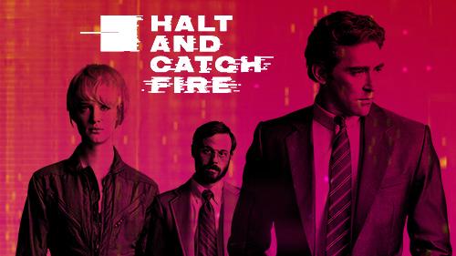 Serie da recuperare: Halt and Catch Fire