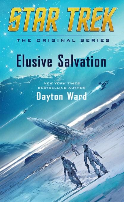 Dayton Ward - Star Trek - Elusive Salvation