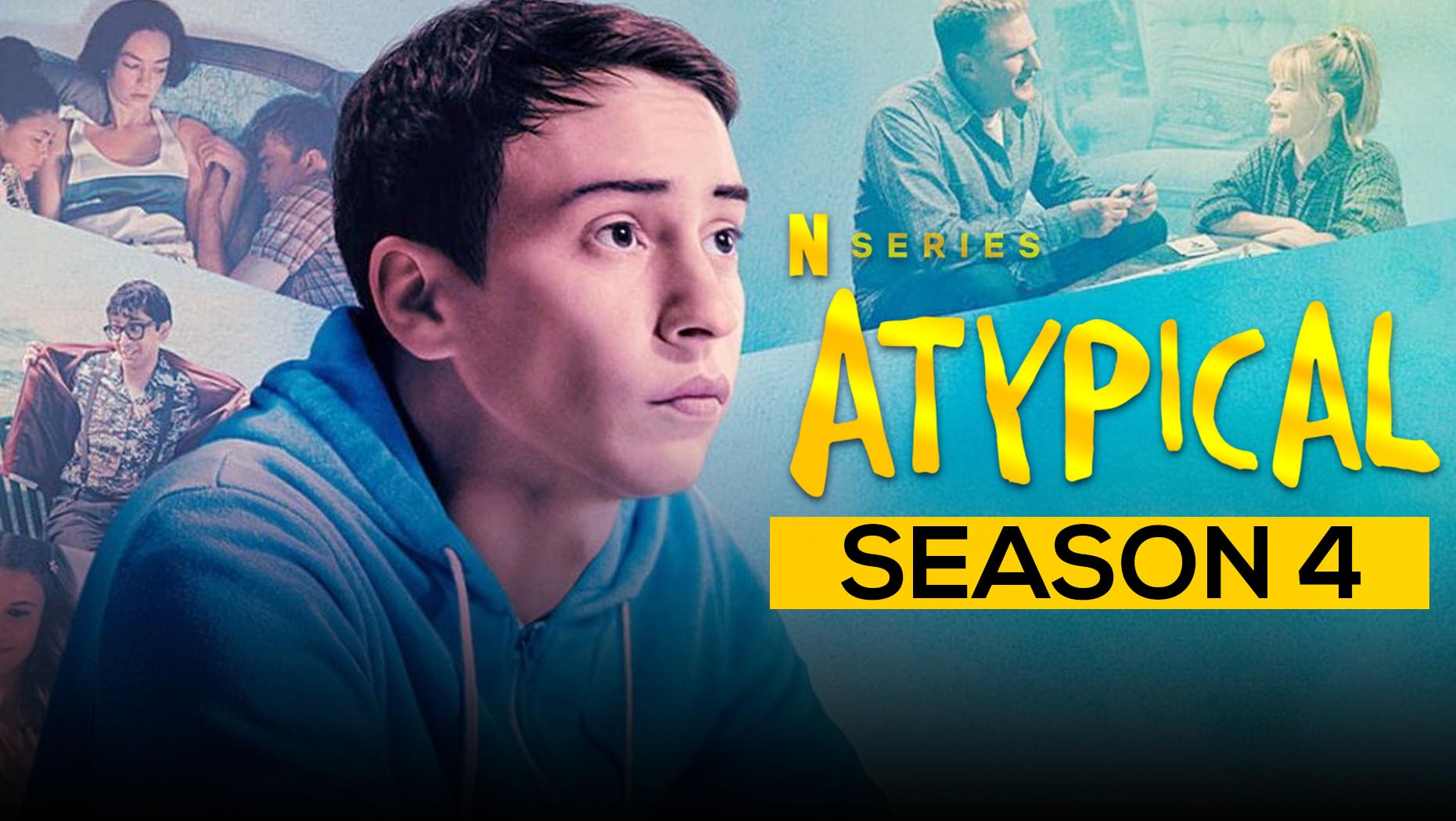 Atypical Season 4 Review