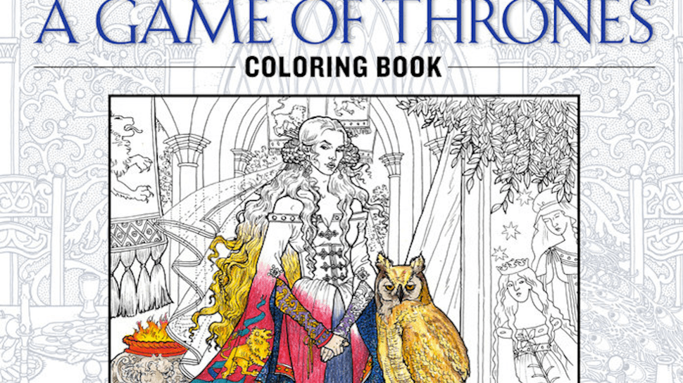 Game Of Thrones Coloring Book Will Probably Require Lots Red Crayons