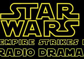 A trilogia original de Star Wars já foi adaptada em drama radiofônico