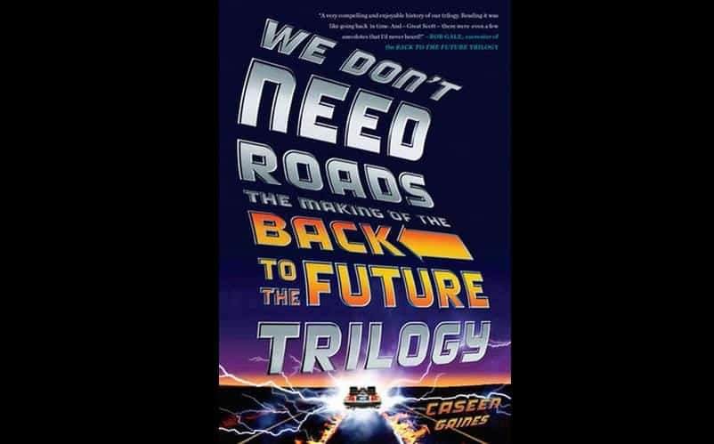 we dont need roads back to the future