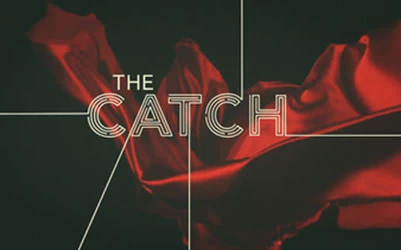 The Catch TV series