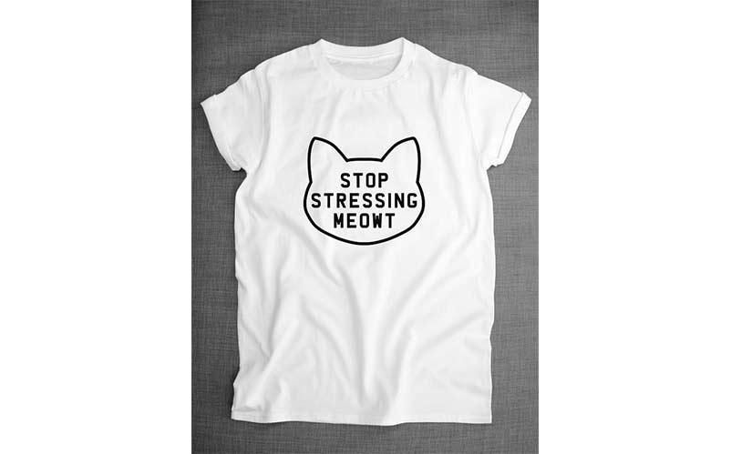 Stop Stressing Meowt Shirt