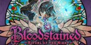 Bloodstained: Ritual of the Night Coming to Nintendo Switch