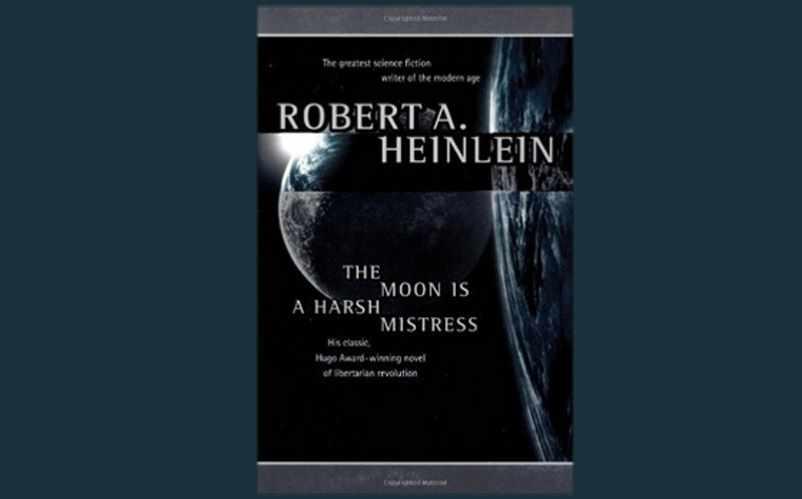 the moon is a harsh mistress novel