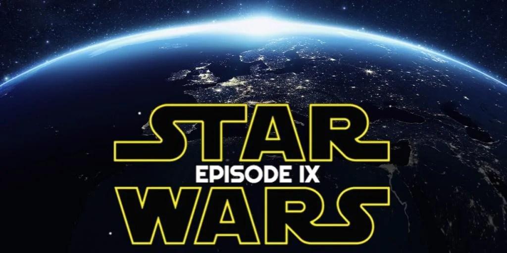 Star Wars: Episode IX And Indiana Jones Official Release Dates