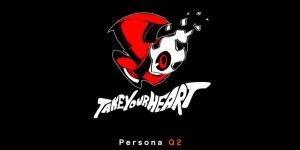 Persona Q2 Coming To 3DS