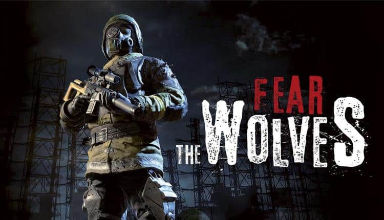 Fear The Wolves: A Post-Apocalyptic Battle Royale Game Coming 2018