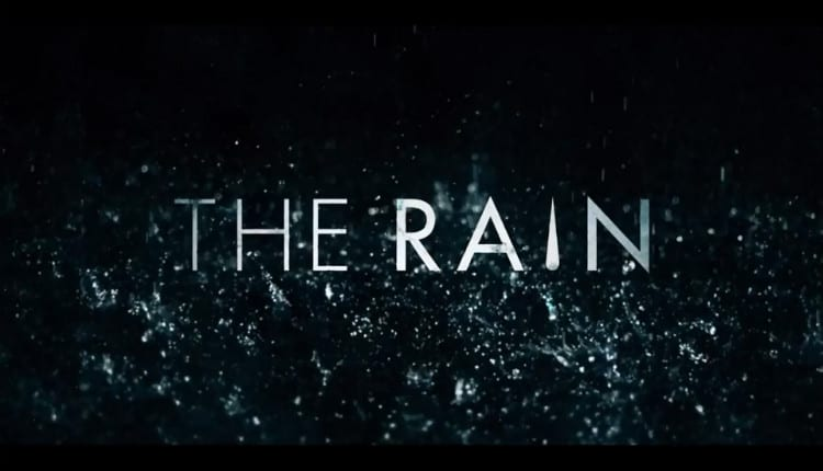 Netflix released a new trailer with a release date for their original post-apocalyptic series, The Rain. It hits the streaming platform in May.