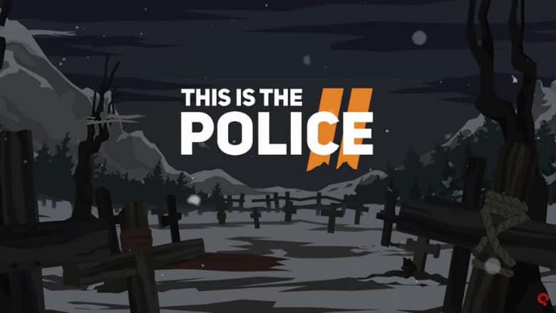This is the Police 2 Trailer Gets Us Hyped for Next Week's Release