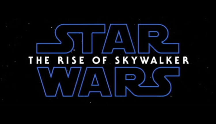 Star Wars: The Rise of Skywalker (Episode 9)