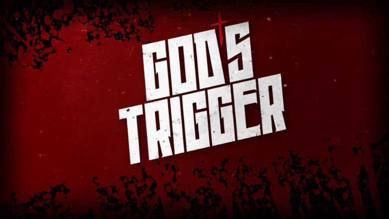 God's Trigger Trailer