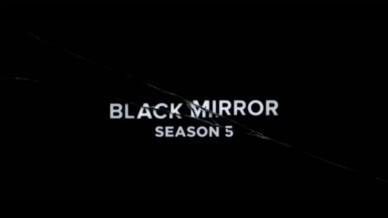 Black Mirror Season 5 Trailer