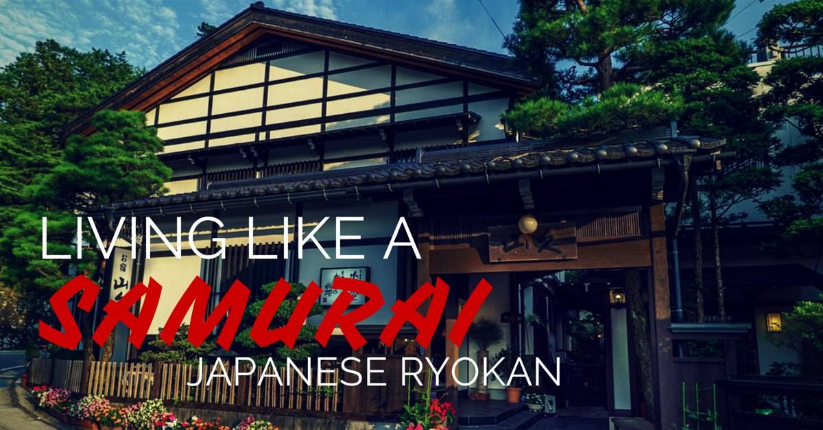Living Like A Samurai At A Ryokan
