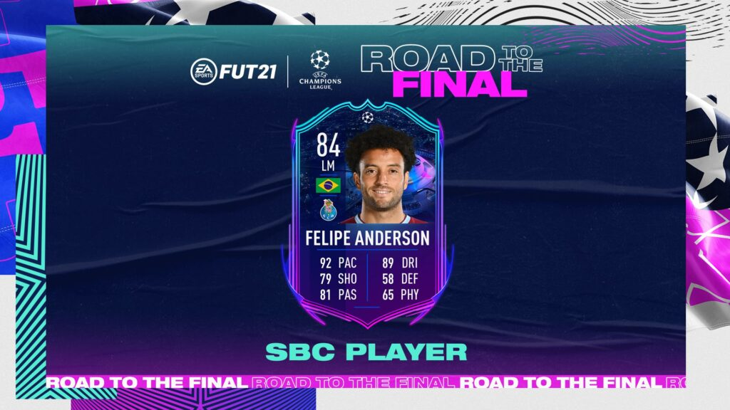 FIFA 21 - Ultimate Team - FUT - Felipe Anderson Road to the final UCL SBC