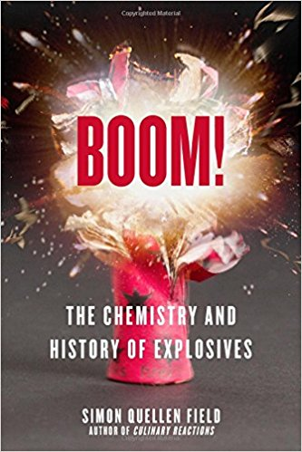 BOOM! The Chemistry and History of Explosives