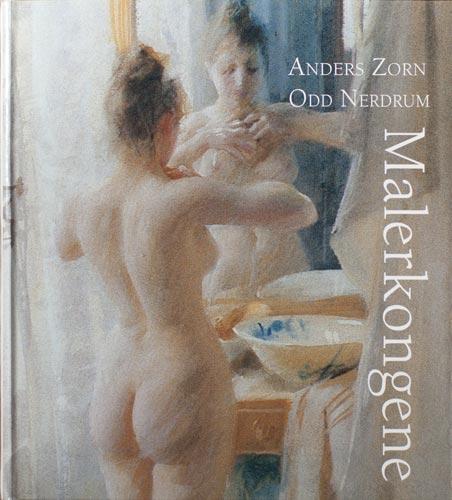 Malerkongene Anders Zorn Odd Nerdrum