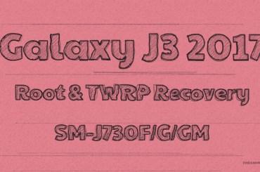 Galaxy J3 2017 root twrp sm-j730f