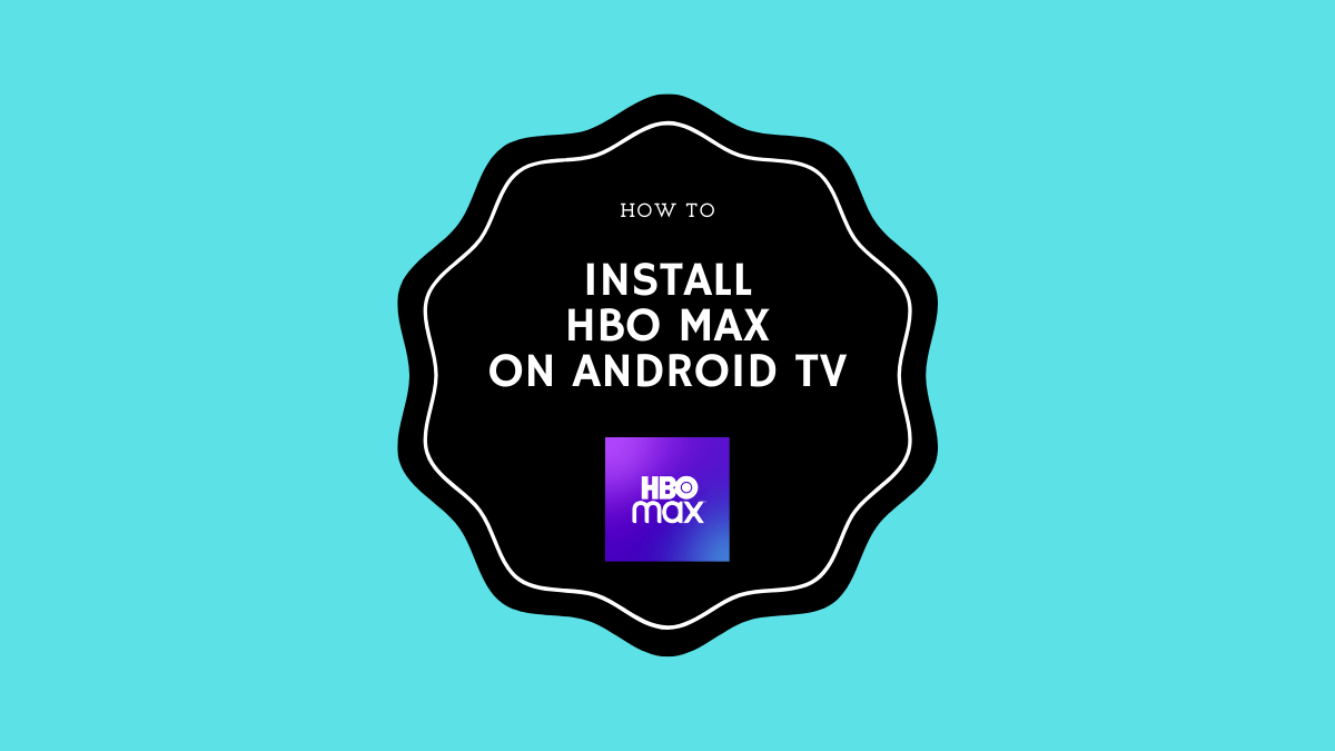 Install HBO Max on Android TV