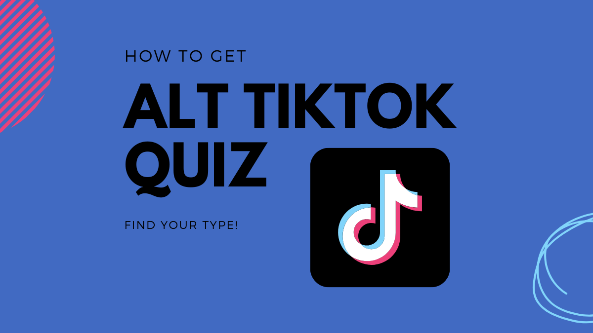 Get Alt Tiktok Quiz Here Find Out What Side Of Tiktok You Are On