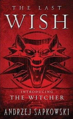 The Witcher The Last Wish Cover