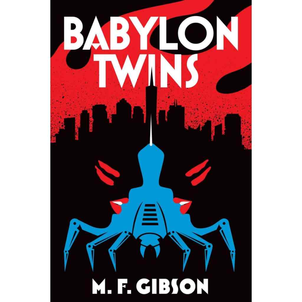 We take a look at Babylon Twins: the first in a new YA series featuring a unique take on an apocalypse initiated by artificial intelligence.