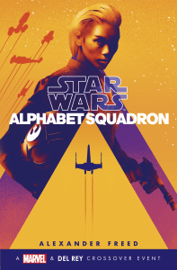 Alphabet Squadron by Alexander Freed