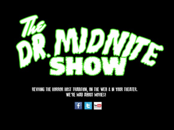 Dr. Midnite Show