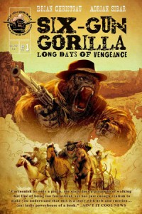 Six-Gun Gorilla: Long Days of Vengeance