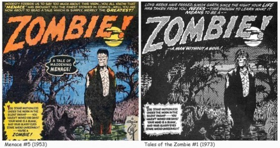 Menace #5 ( July, 1953) versus Tales of the Zombie #1 (August, 1973).
