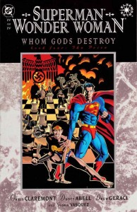 Whom Gods Destroy (part IV) by Chris Claremont