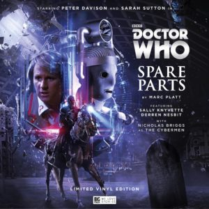 Doctor Who Spare Parts limited vinyl edition Big Finish Productions