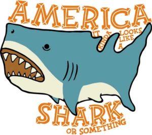 America looks like a shark or something
