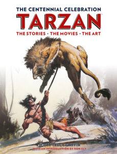 Tarzan The Centennial Celebration by Scott Tracy Griffin
