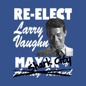There's only one Shark City, and Larry Vaughn is the only man who can MAGA (Make Amity Great Again).